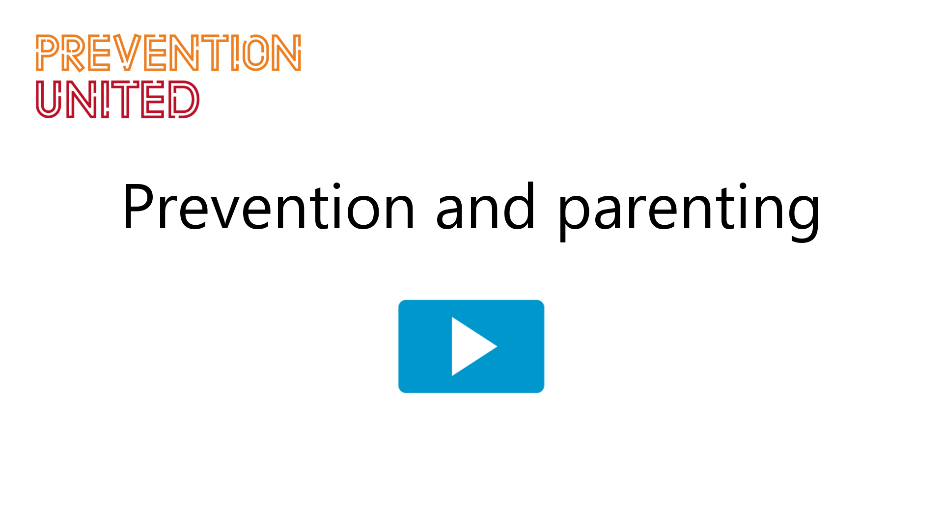 Prevention and parenting