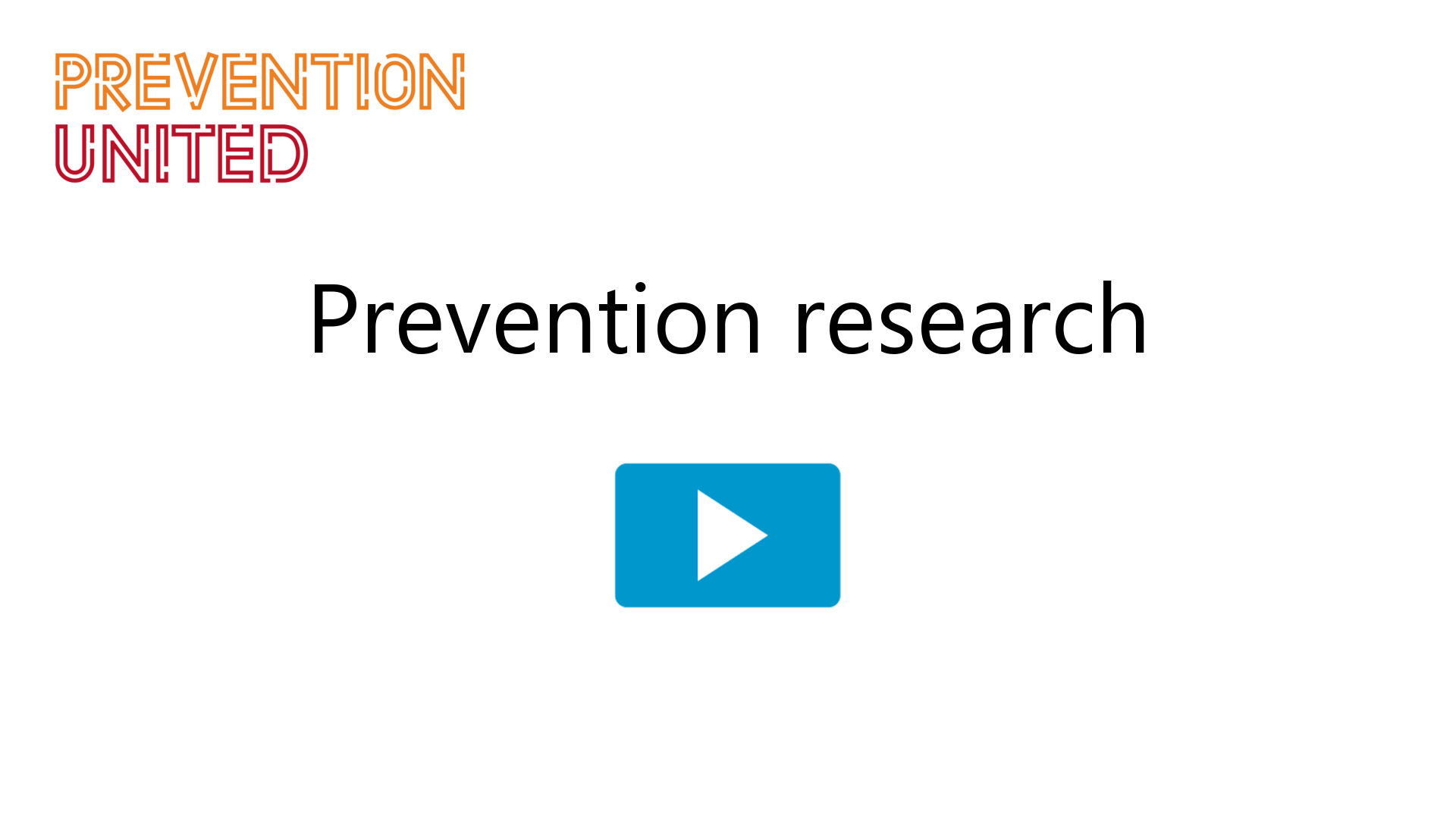 Prevention research
