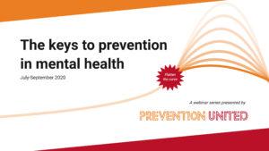 The keys to prevention in mental healt